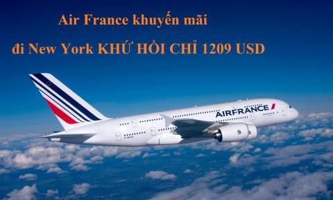 Air France khuyến mãi đi New York KHỨ HỒI chỉ 1209 USD