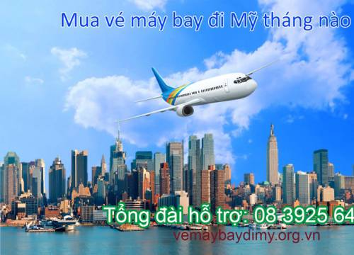 Săn vé máy bay đi mỹ hãng nào rẻ nhất và tháng nào rẻ nhất?