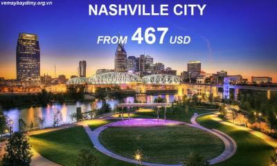 Vé máy bay đi Nashville chỉ từ 467 USD
