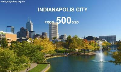 Vé Máy Bay Đi Indianapolis Mỹ chỉ từ 500 USD