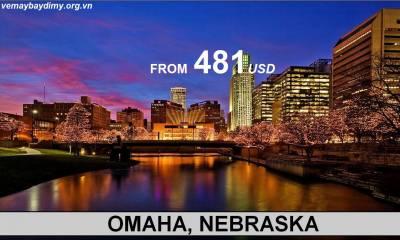 Vé Máy Bay Đi Omaha Nebraska Giá Rẻ