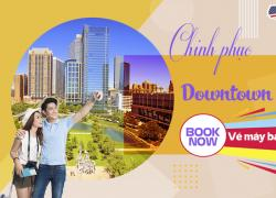 Chinh phục Downtown Houston